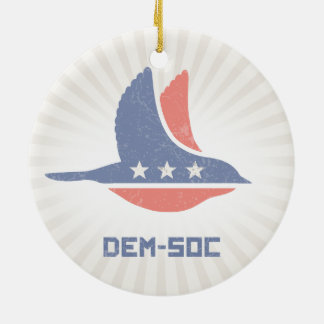 DEM-SOC CERAMIC ORNAMENT