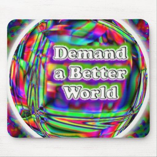 Demand a Better World Mousepad