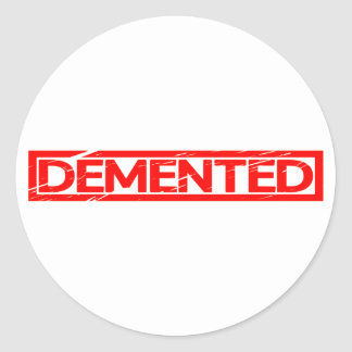 Demented Stamp Classic Round Sticker