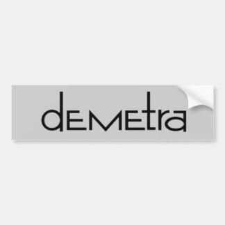 Demetra Bumper Stickers