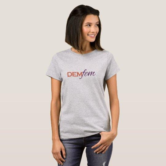 DemFem T-shirt (Basic Shirt)