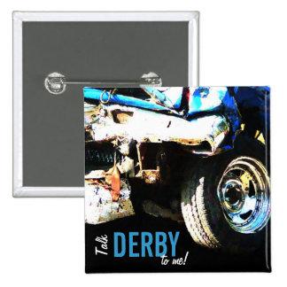 Demo Derby Car 2 Inch Square Button