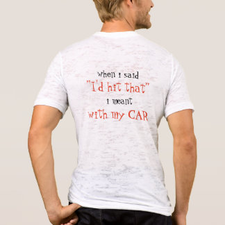 Demo Derby - I'd Hit That! T-Shirt