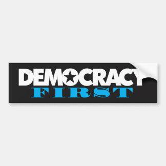 Democracy First Bumper Sticker