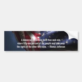 Democracy Quote-Thomas Jefferson+Flag Bumper Sticker
