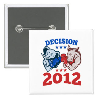 Democrat Donkey Republican Elephant Decision 2012 2 Inch Square Button