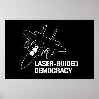 Démocratie/paix à guidage laser par la puissance d posters