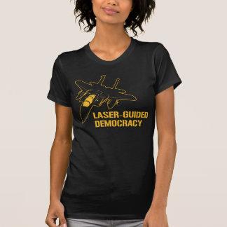 Démocratie/paix à guidage laser par la puissance d tee-shirts