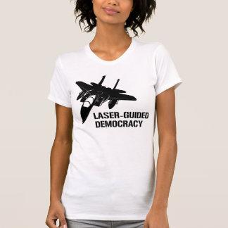 Démocratie/paix à guidage laser par la puissance d tee shirts