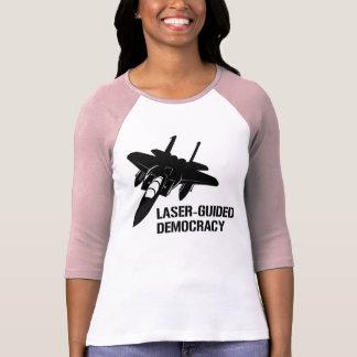 Démocratie/paix à guidage laser par la puissance t-shirt