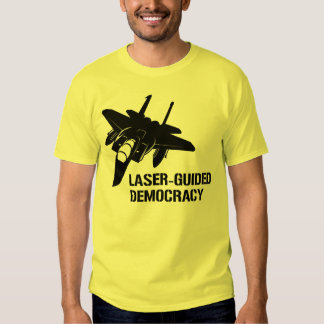 Démocratie/paix à guidage laser par la puissance t shirts