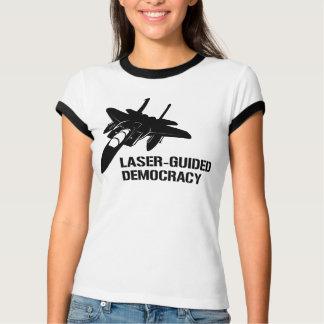 Démocratie/paix à guidage laser par la puissance tee shirt