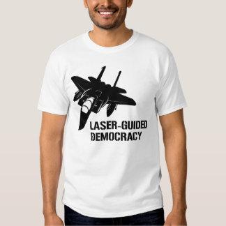 Démocratie/paix à guidage laser par la puissance tee shirts