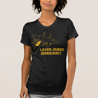 Démocratie/paix à guidage laser par la puissance tshirt