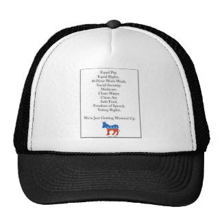 Democrats are just getting started! trucker hat