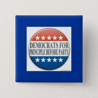 Democrats for Principle Before Party 2 Inch Square Button