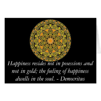 Democritus quote about Happiness Card