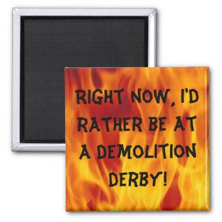 Demolition derby magnet