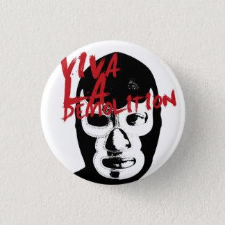Demolition Wrestle 1 Inch Round Button