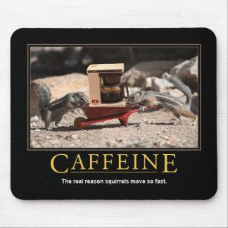 Demotivational Mousepad: Caffeine Mouse Pad
