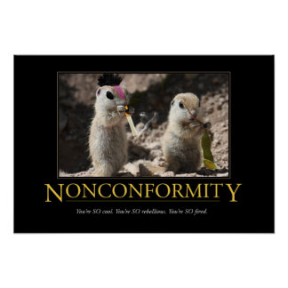 Demotivational Poster: Nonconformity Poster