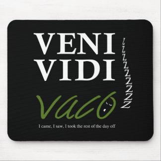 Demotivational Veni, Vidi, Vaco VVVX Mouse Pad