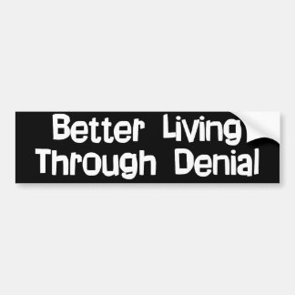 Denial Bumper Sticker
