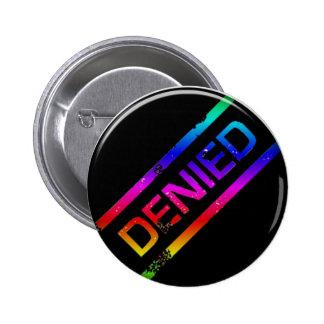 denied 2 inch round button