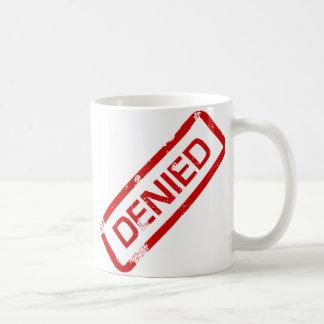 denied coffee mug
