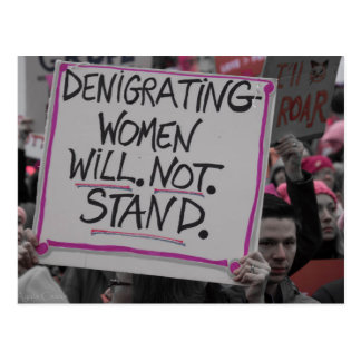 Denigrating Women Will Not Stand Postcard