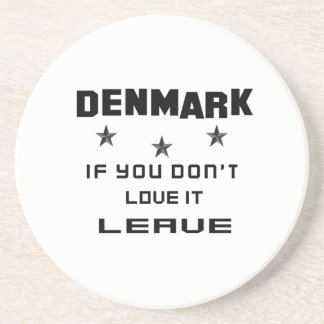 Denmark If you don't love it, Leave Drink Coaster