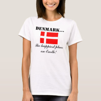 Denmark, the Happiest Place on Earth T-Shirt