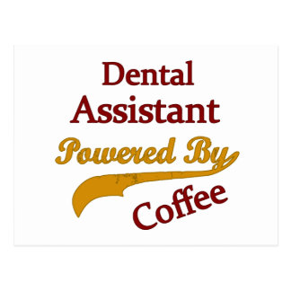 Dental Assistant Powered By Coffee Postcard