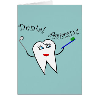 Dental Assistant T-shirts and Gifts Greeting Card