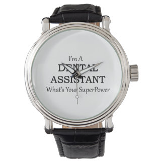 DENTAL ASSISTANT WATCH
