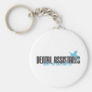 Dental Assistants Do It Better! Basic Round Button Keychain