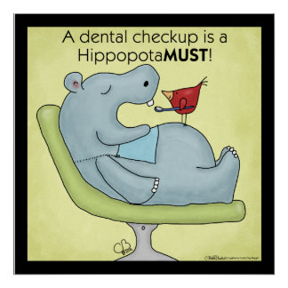 Dental Checkup Hippopotamus Poster