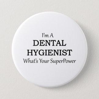 DENTAL HYGIENIST 3 INCH ROUND BUTTON