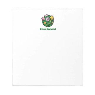 Dental Hygienist Blooms Notepads
