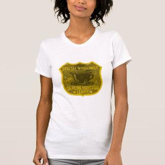 Dental Hygienist Caffeine Addiction League T-Shirt