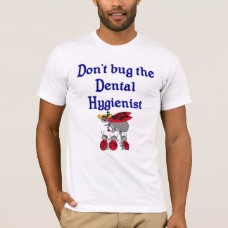 Dental Hygienist T-shirt