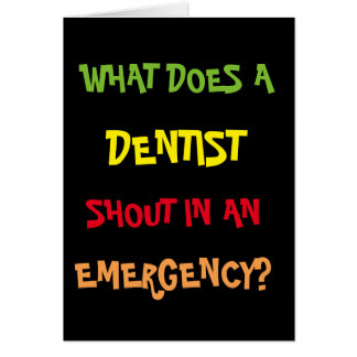 Dental Joke Funny Dentist Birthday Card
