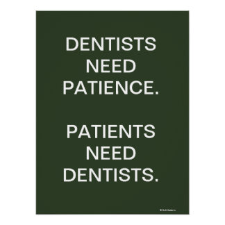 Dental Poster Witty Humorous Dentist Slogan