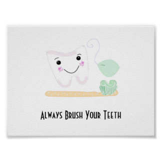 Dental Saying with Tooth and Toothbrush Poster