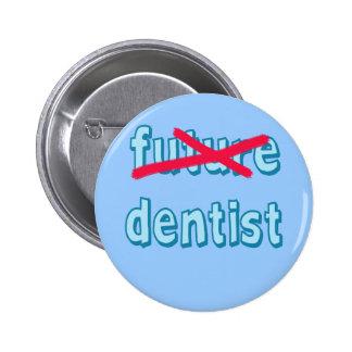 Dental School Grad Products Pinback Button