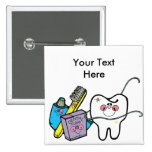 Dental Stuff for Dentist Day March 6th Buttons