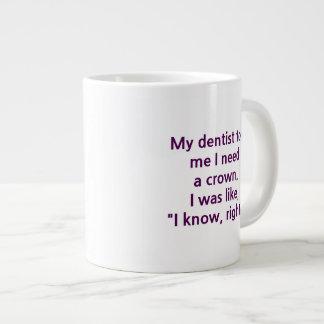 Dentist crown large coffee mug