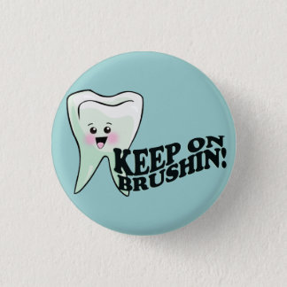Dentist Dental Hygienist Humor 1 Inch Round Button