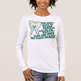 Dentist Dental Hygienist Long Sleeve T-Shirt