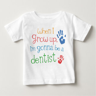 Dentist (Future) Infant Baby T-Shirt